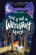 Cover-Bild zu This Is Not a Werewolf Story (eBook) von Evans, Sandra