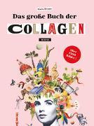 Cover-Bild zu Rivans, Maria: Das große Buch der Collagen