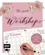 Cover-Bild zu Lommel, Nicole: Bullet Journal - Der große Workshop vom YouTube-Star Ladies Lounge: Bewusster leben, kreative Auszeiten planen, Träume verwirklichen und Ziele erreichen