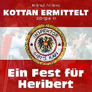 Cover-Bild zu Zenker, Helmut: Kottan ermittelt, Folge 1: Ein Fest für Heribert (Audio Download)