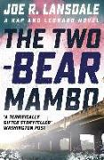 Cover-Bild zu R. Lansdale, Joe: The Two-Bear Mambo (eBook)