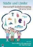 Cover-Bild zu Themenheft Gedächtnistraining mit Senioren: Städte und Länder von Kelkel, Sabine