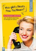 Cover-Bild zu Fit-im-Kopf-Vorlesebücher für Senioren Was gibt's Neues, Frau Nachbarin? von Kelkel, Sabine