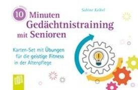 Cover-Bild zu 10-Minuten-Gedächtnistraining mit Senioren von Kelkel, Sabine