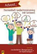 Cover-Bild zu Themenheft Gedächtnistraining mit Senioren: Advent Ganzheitliches Übungsmaterial mit Kopiervorlagen von Kelkel, Sabine