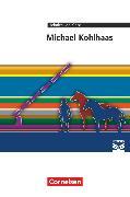 Cover-Bild zu Cornelsen Literathek, Textausgaben, Michael Kohlhaas, Empfohlen für das 10.-13. Schuljahr, Textausgabe, Text - Erläuterungen - Materialien von Holtz-Meynert, Elmar