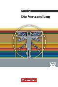 Cover-Bild zu Cornelsen Literathek, Textausgaben, Die Verwandlung, Empfohlen für das 10.-13. Schuljahr, Textausgabe, Text - Erläuterungen - Materialien von Frickel, Daniela A.