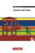 Cover-Bild zu Cornelsen Literathek, Textausgaben, Romeo und Julia, Empfohlen für das 10.-13. Schuljahr, Textausgabe, Text - Erläuterungen - Materialien von Götz, Susanne
