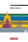 Cover-Bild zu Cornelsen Literathek, Textausgaben, Maria Stuart, Empfohlen für das 10.-13. Schuljahr, Textausgabe, Text - Erläuterungen - Materialien von Holtz-Meynert, Elmar
