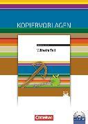 Cover-Bild zu Cornelsen Literathek, Textausgaben, Wilhelm Tell, Empfohlen für das 8.-10. Schuljahr, Kopiervorlagen mit Lösungen und CD-ROM von Rusnok, Toka-Lena