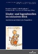 Cover-Bild zu Kinder- und Jugendmedien im inklusiven Blick von Glasenapp, Gabriele von (Hrsg.)