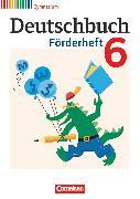 Cover-Bild zu Deutschbuch Gymnasium, Fördermaterial, 6. Schuljahr, Förderheft von Frickel, Daniela A.
