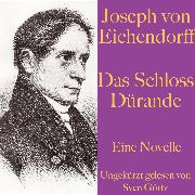 Cover-Bild zu Joseph von Eichendorff: Das Schloss Dürande (Audio Download) von Eichendorff, Joseph von