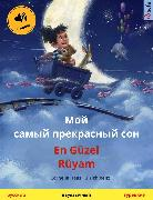 Cover-Bild zu My Most Beautiful Dream (Russian - Turkish) (eBook) von Haas, Cornelia