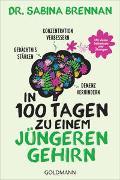Cover-Bild zu In 100 Tagen zu einem jüngeren Gehirn von Brennan, Sabina