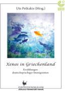 Cover-Bild zu Xenos in Griechenland (eBook) von Protzer, Ute Altanis