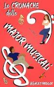 Cover-Bild zu Rescot, Ashley: Le Cronache delle Major Musicali (eBook)