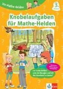 Cover-Bild zu Die Mathe-Helden Knobelaufgaben für Mathe-Helden 3. Klasse