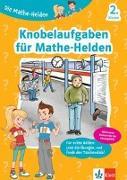 Cover-Bild zu Die Mathe-Helden Knobelaufgaben für Mathe-Helden 2. Klasse