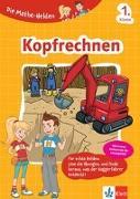Cover-Bild zu Die Mathe-Helden Kopfrechnen 1. Klasse