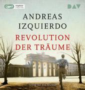 Cover-Bild zu Izquierdo, Andreas: Revolution der Träume
