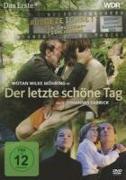 Cover-Bild zu Der letzte schöne Tag von Wotan Wilke Möhring (Schausp.)