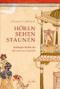 Cover-Bild zu Hören, Sehen, Staunen von Merkel, Johannes