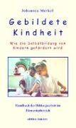 Cover-Bild zu Gebildete Kindheit von Merkel, Johannes