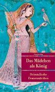 Cover-Bild zu Das Mädchen als König von Merkel, Johannes (Hrsg.)