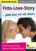 Cover-Bild zu Foto-Love-Story...Jetzt sind wir die Stars! (eBook) von Botschen, Peter