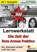 Cover-Bild zu Lernwerkstatt Die Zeit der RAF (eBook) von Botschen, Peter