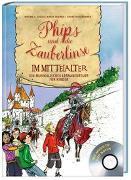 Cover-Bild zu Phips und die Zauberlinse im Mittelalter von Gygax, Mirjam