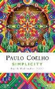 Cover-Bild zu Coelho, Paulo: Simplicity - Buch-Kalender 2022