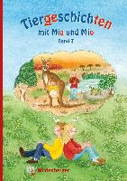 Cover-Bild zu Tiergeschichten mit Mia und Mio - Band 7 von Erdmann, Bettina