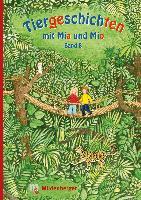 Cover-Bild zu Tiergeschichten mit Mia und Mio - Band 8 von Erdmann, Bettina