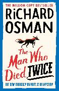 Cover-Bild zu The Man Who Died Twice von Osman, Richard