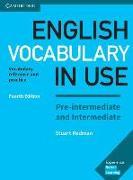 Cover-Bild zu English Vocabulary in Use. Fourth Edition. Pre-intermediate and Intermediate. Book with answers