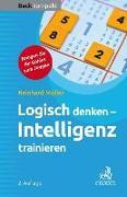 Cover-Bild zu Logisch denken - Intelligenz trainieren von Müller, Reinhard