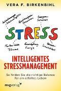 Cover-Bild zu Intelligentes Stressmanagement von Birkenbihl, Vera F.