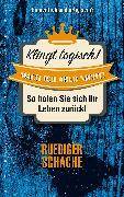 Cover-Bild zu Klingt logisch - mach ich aber nicht! (eBook) von Schache, Ruediger