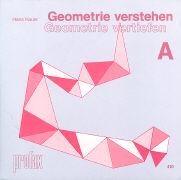 Cover-Bild zu Geometrie verstehen, Geometrie vertiefen A/410 von Kauer, Hans