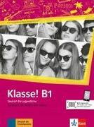 Cover-Bild zu Klasse! B1. Kursbuch mit Audios und Videos von Fleer, Sarah