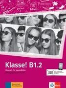 Cover-Bild zu Klasse! B1.2. Übungsbuch mit Audios von Fleer, Sarah