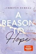 Cover-Bild zu Benkau, Jennifer: A Reason To Hope - Liverpool-Reihe 2 (eBook)
