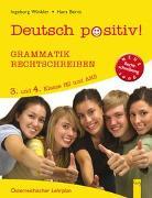 Cover-Bild zu Deutsch positiv! 3/4 Grammatik und Rechtschreiben von Bernt, Hans