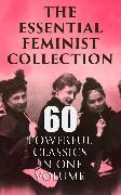 Cover-Bild zu Hawthorne, Nathaniel: The Essential Feminist Collection - 60 Powerful Classics in One Volume (eBook)