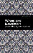 Cover-Bild zu Gaskell, Elizabeth Cleghorn: Wives and Daughters (eBook)
