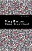 Cover-Bild zu Gaskell, Elizabeth Cleghorn: Mary Barton (eBook)