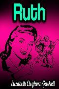 Cover-Bild zu Gaskell, Elizabeth Cleghorn: Ruth (eBook)