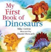 Cover-Bild zu Unwin, Mike: My First Book of Dinosaurs